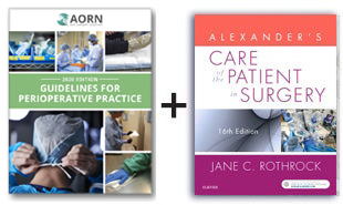 AORN Guidelines for Perioperative Practice - 2019 Edition and Alexander's Care of the Patient in Surgery Textbook