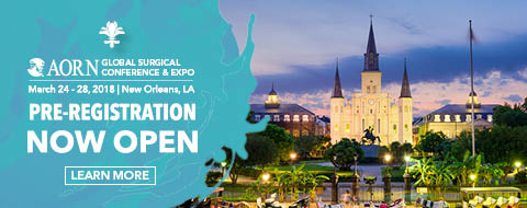 AORN Global Surgical Conference & Expo - New Orleans, LA - March 24-28, 2018